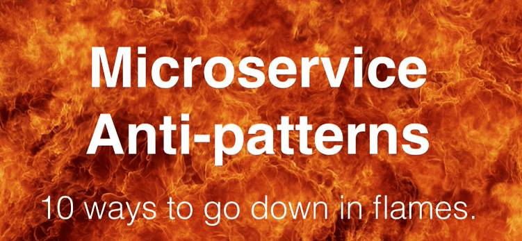 """CraftConf 15–Takeaways from """"Microservice AntiPatterns"""